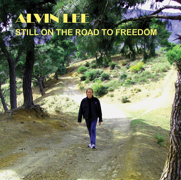 Alvin Lee – Still on the Road to Freedom