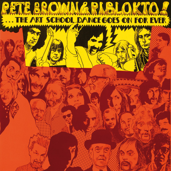 Pete Brown – The Art School Dance Goes On Forever