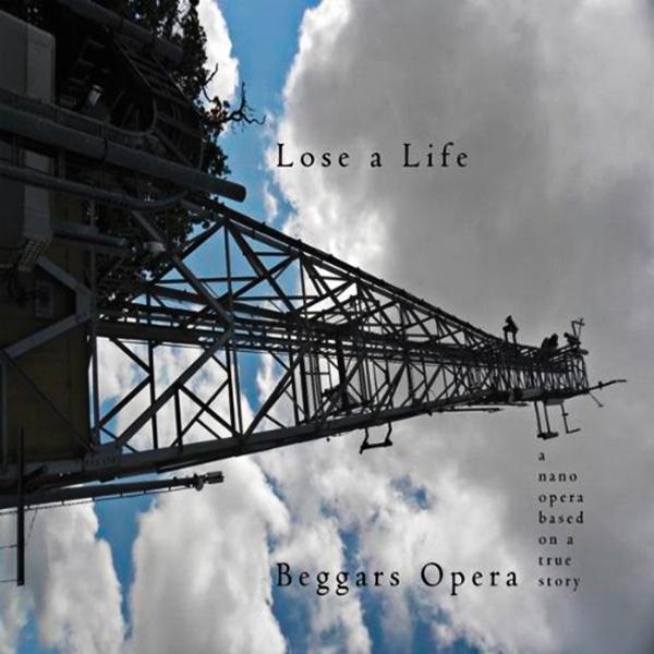 Beggars Opera, The – Lose A Life (Nano Opera)