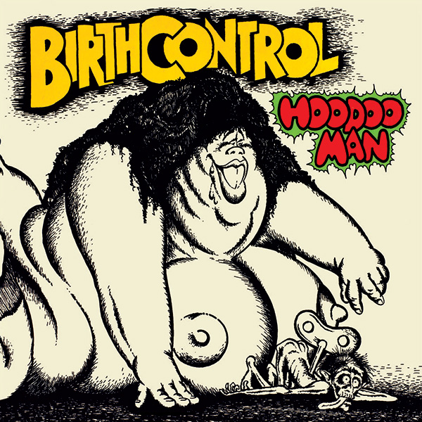 Birth Control – Hoodoo Man
