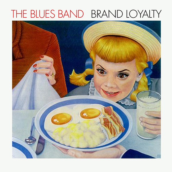 Blues Band, The – Brand Loyalty