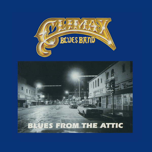 Climax Blues Band – Blues from the Attic