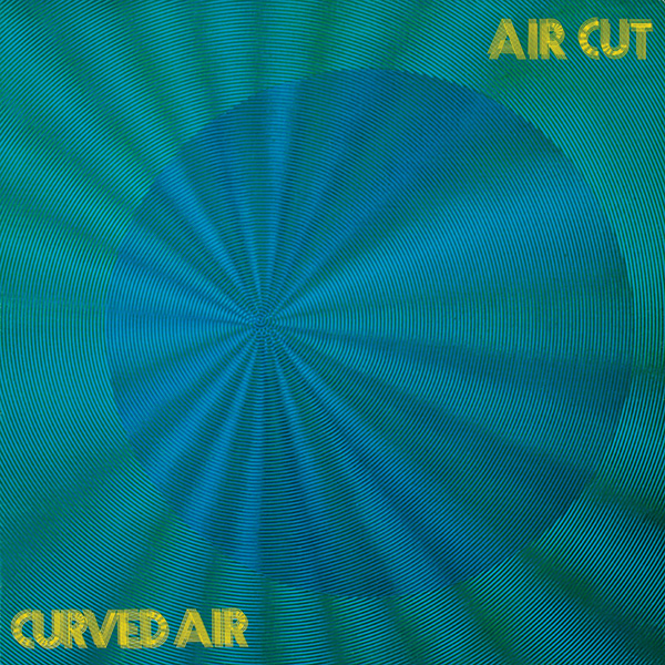 Curved Air – Air Cut