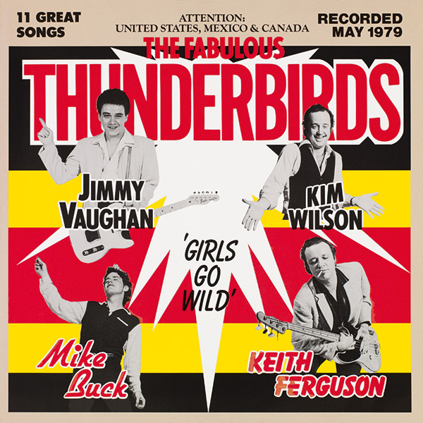 Fabulous Thunderbirds, The – Girl's Go Wild