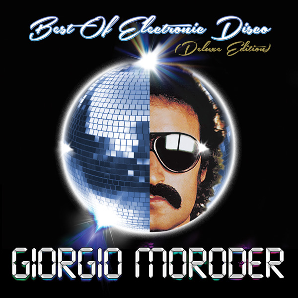 Giorgio Moroder – Best of Electronic Disco (Deluxe Edition)