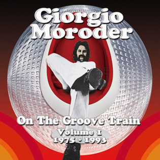 Giorgio Moroder – On The Groove Train – Volume 1 – 1975 – 1993