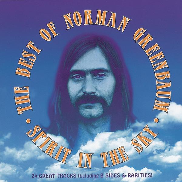 Spirit in the Sky - The Best of Norman Greenbaum