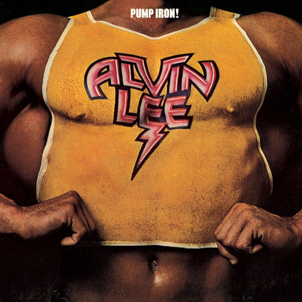Alvin Lee – Pump Iron