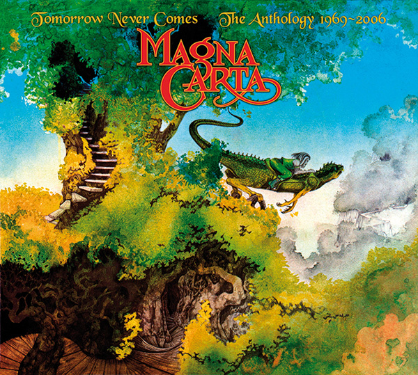 Magna Carta – Tomorrow Never Comes – The Anthology 1969/2006