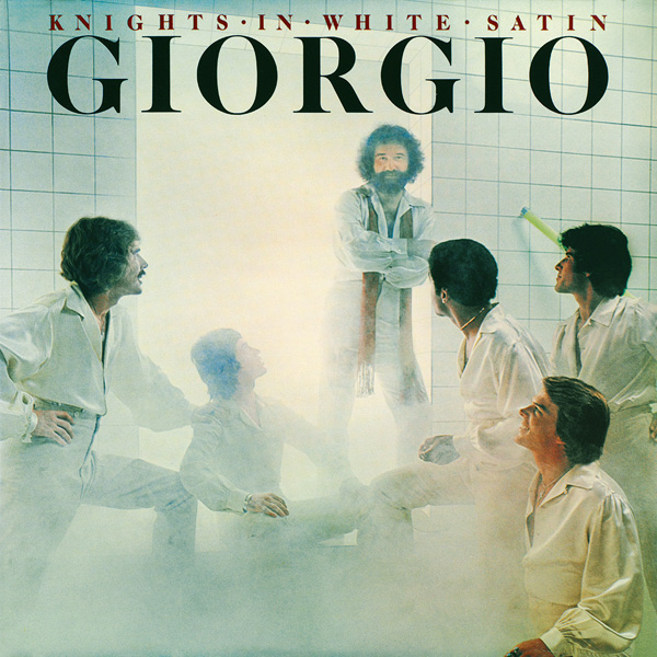 Gioirgio Moroder – Knights in White Satin