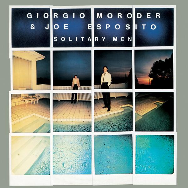 Giorgio Moroder – Solitary Men