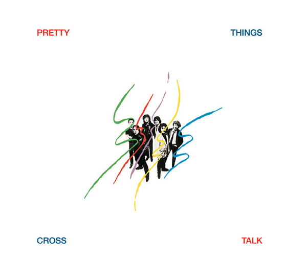 Pretty Things, The – Cross Talk