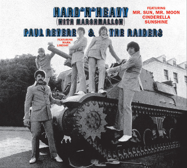 Paul Revere & The Raiders – Hard'N'Heavy (With Marshmallow)