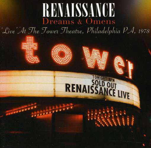 Renaissance – Dreams & Omens 'Live' at the Tower Theatre Philadelphia PH, 1978