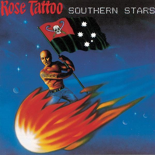 Rose Tattoo – Southern Stars