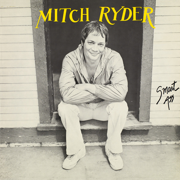 Mitch Ryder – Smart Ass