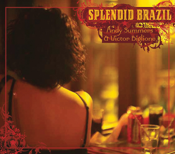 Andy Summers – Splendid Brazil