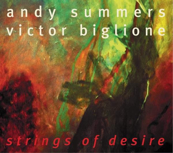 Andy Summers – Strings of Desire