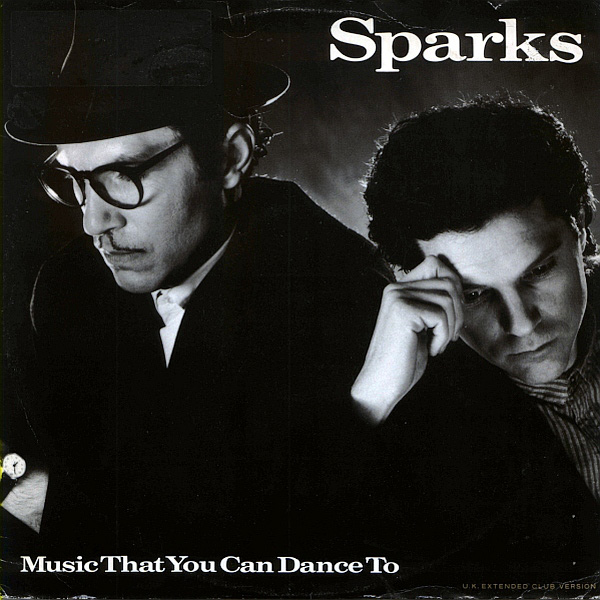 Sparks – Music That You Can Dance To