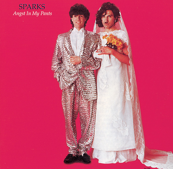 Sparks – Angst In My Pants