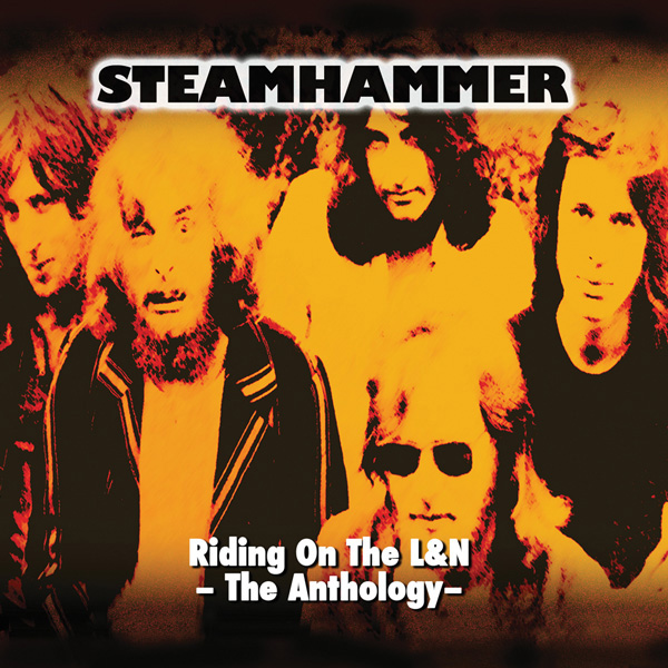 Steamhammer – Riding on the L&N The Anthology