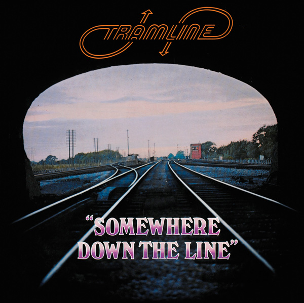 Tramline – Somewhere Down the Line