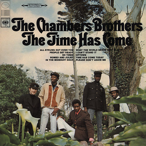 Chambers Brothers, The – The Time has Come