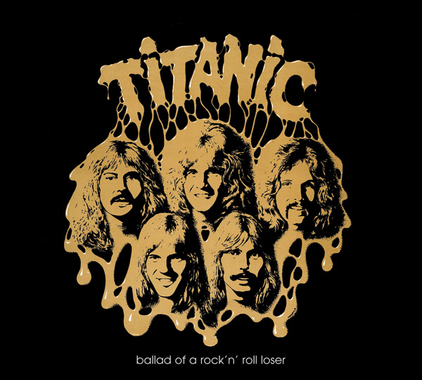 Titanic – Ballard of A Rock'n'Roll Loser