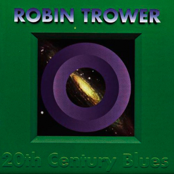 Robin Trower – 20th Century Blues