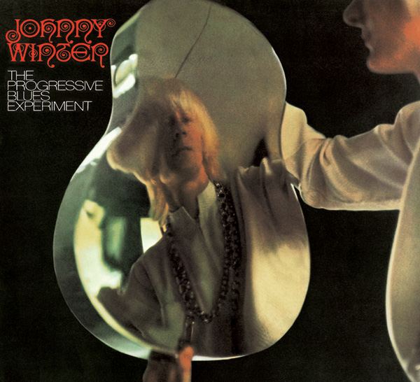 Johnny Winter – The Progressive Blues Experiment