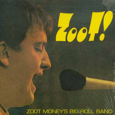 Zoot Money's Big Roll Band – Zoot! (Live at Klook's Kleek)