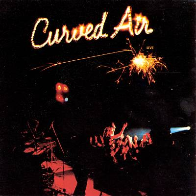 Curved Air – Live