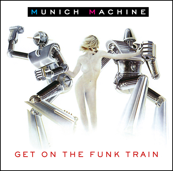 Giorgio Moroder – Get On the Funk Train