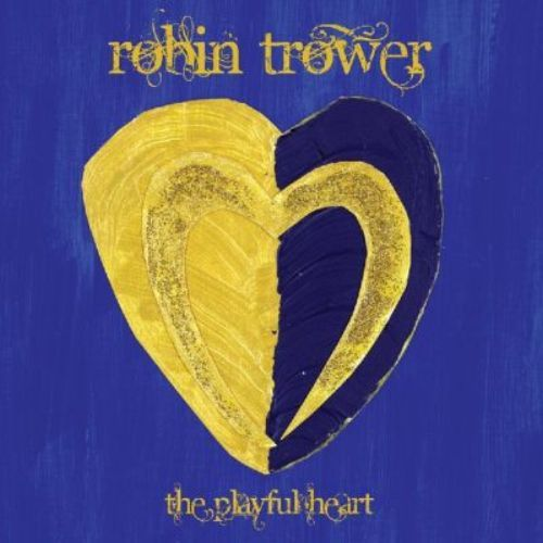 Robin Trower – The Playful Heart