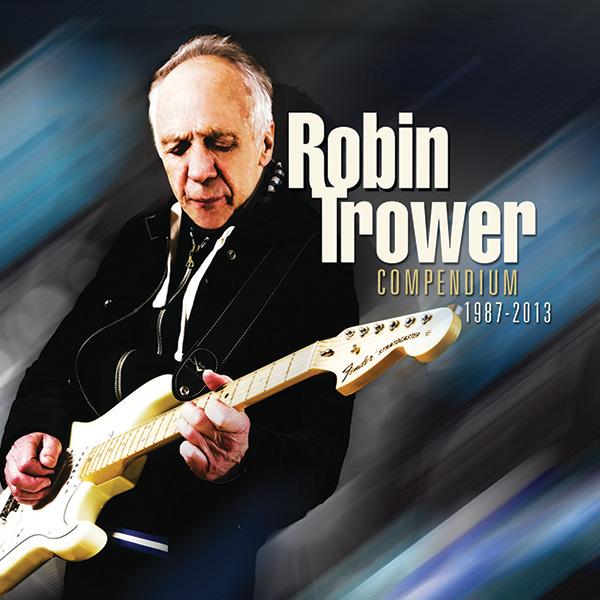 Robin Trower – Compendium (1987-2013)