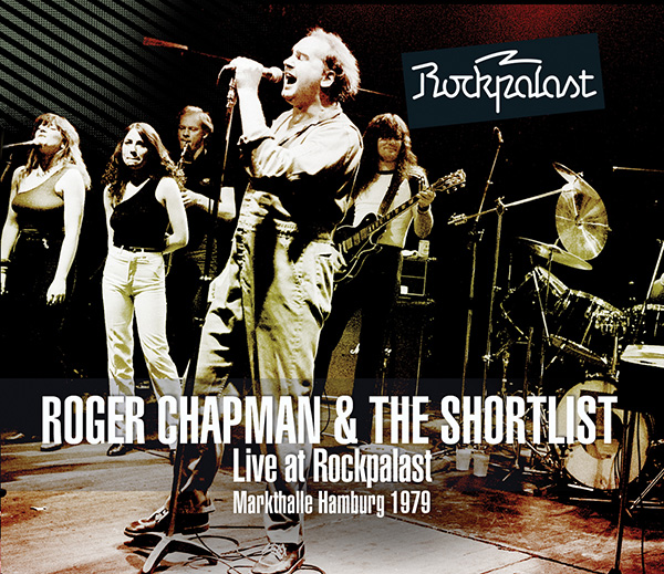 Roger Chapman and The Shortlist – Live at Rockpalast 1979