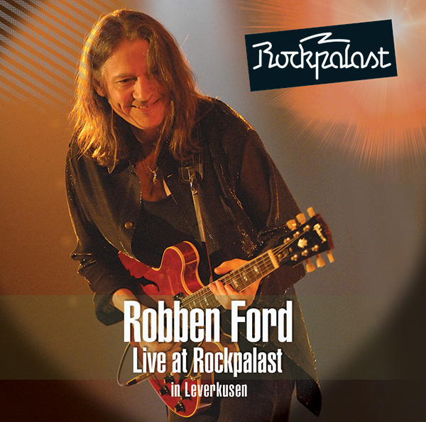 Robben Ford – Live at Rockpalast
