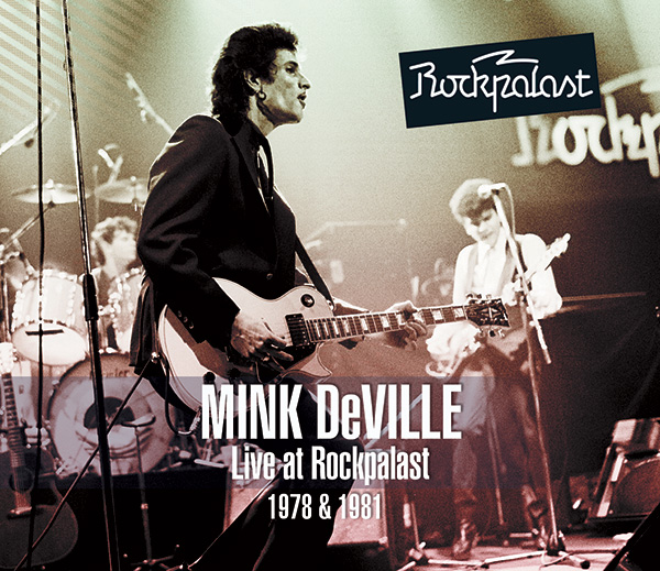 Mink DeVille – Live at Rockpalast (1978 & 1981)
