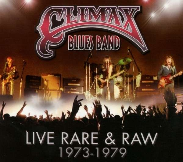 Climax Blues Band – Live, Rare & Raw: 1973-1979