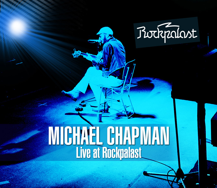 Michael Chapman – Live at Rockpalast