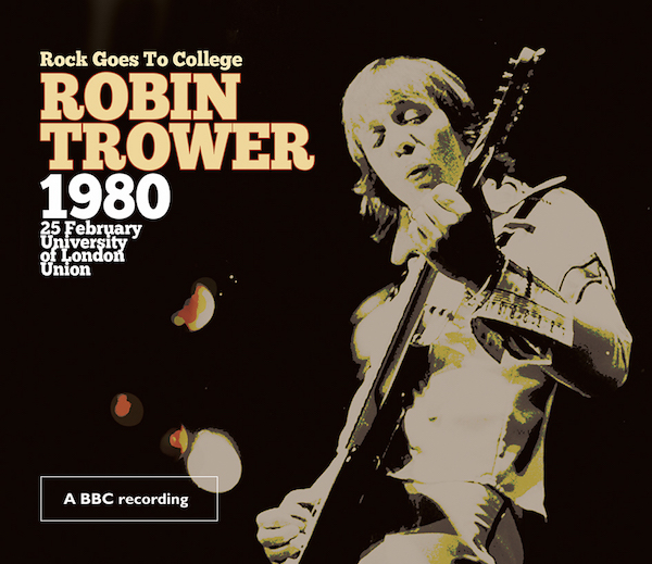Robin Trower – Rock Goes to College