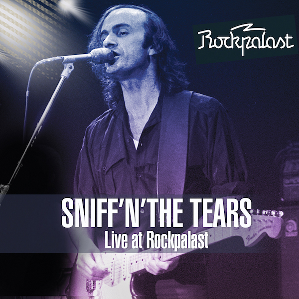 SNIFF'N'THE TEARS Live at Rockpalast
