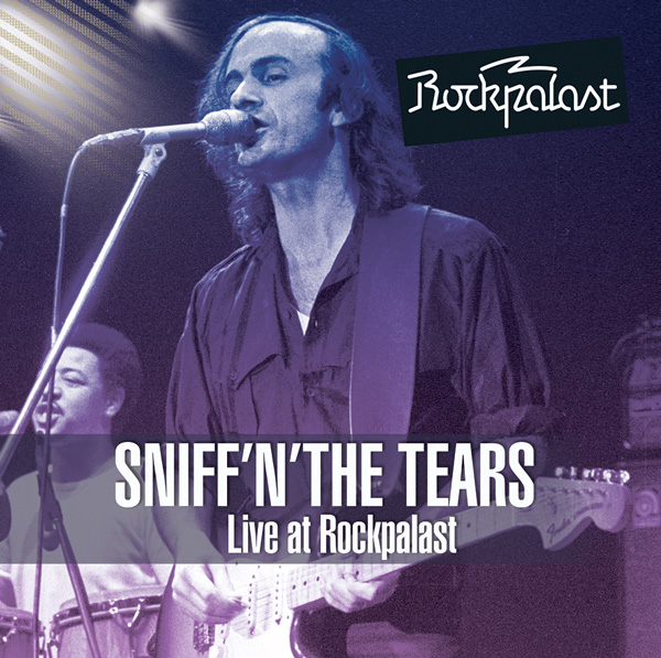 Sniff'n' the Tears – Live At Rockpalast