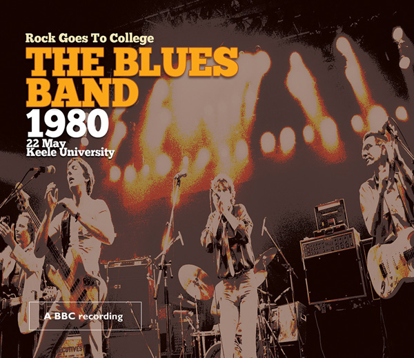 The Blues Band – Rock Goes to College – Live