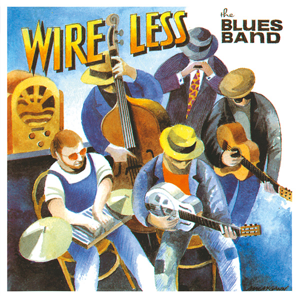 The Blues Band – Wire Less