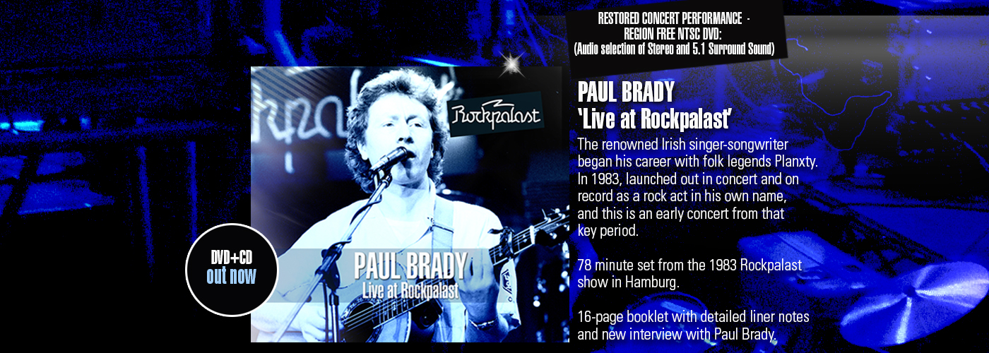 PAUL_BRADY_Rockpalast_OUT_NOW