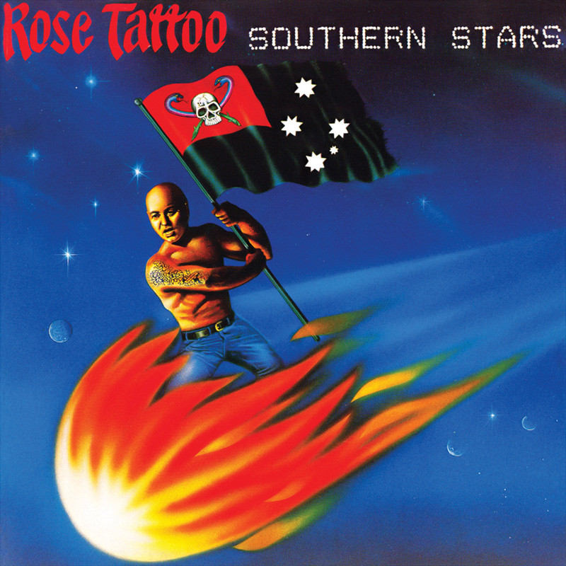 Rose Tattoo – Southern Stars