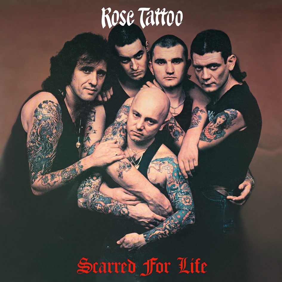 Rose Tattoo – Scarred For Life LP