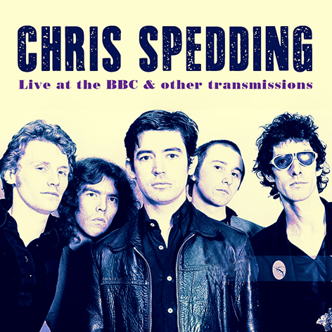Chris Spedding – Live At The BBC & Other Transmissions