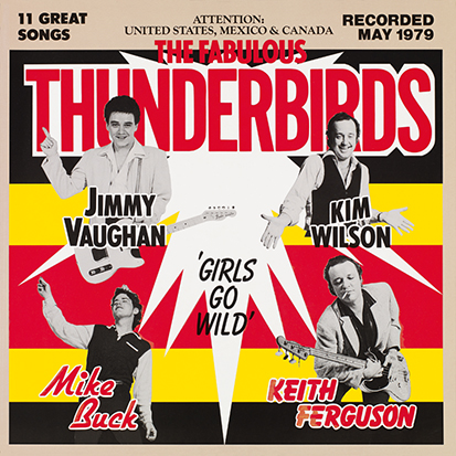The Fabulous Thunderbirds – Girls Go Wild